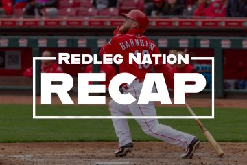 Redleg Nation Game Recap Tucker Barnhart