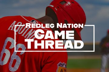 Redleg Nation Game Thread Aristides Aquino